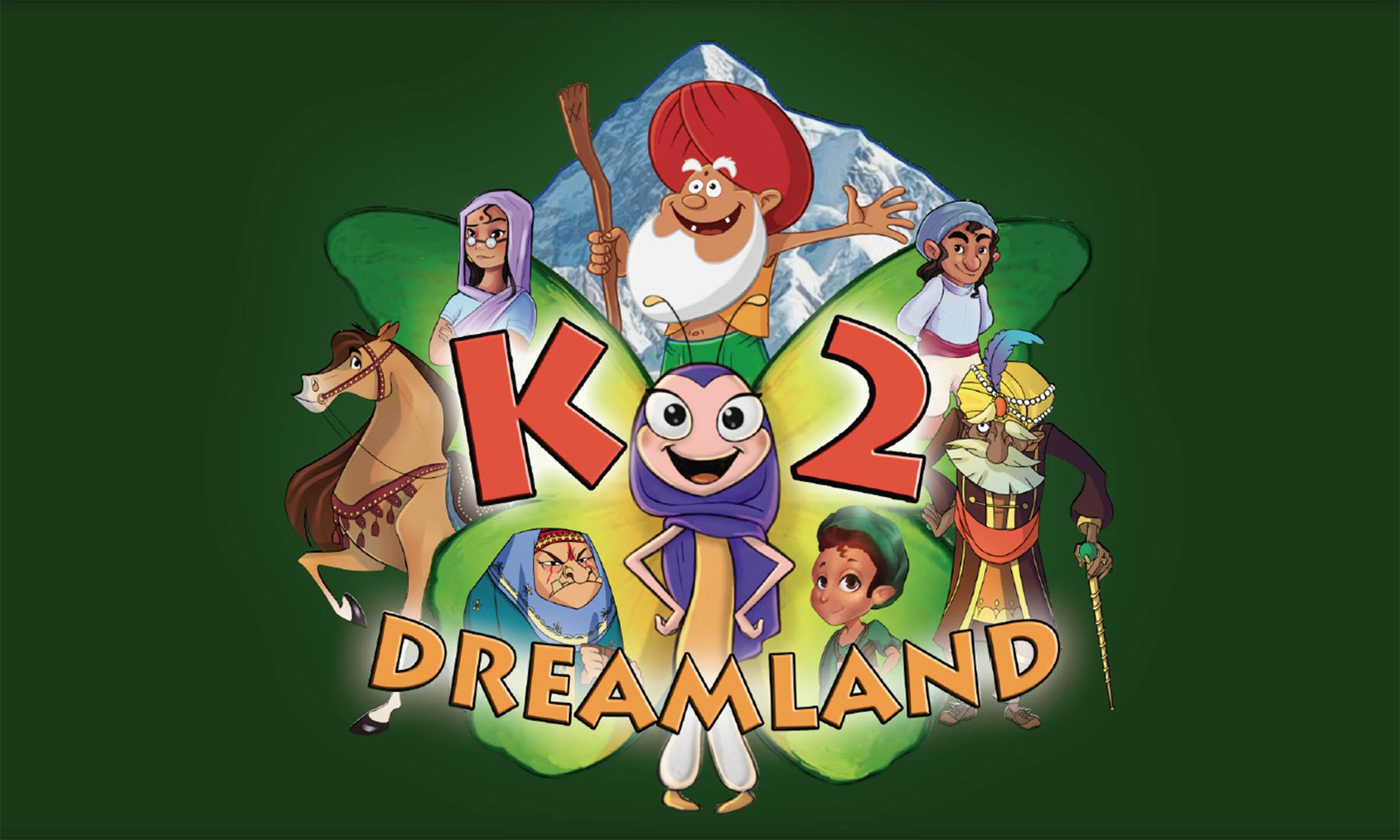 K2 DREAMLAND